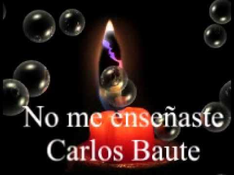 Carlos Baute - Me Ensenaste