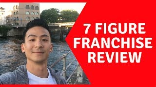 7 Figure Franchise Review - Get This OR STAY AWAY??