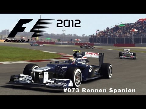 Let´s Play Formel1 2012 #073 [DEUTSCH] [HD]  Rennen in Spanien