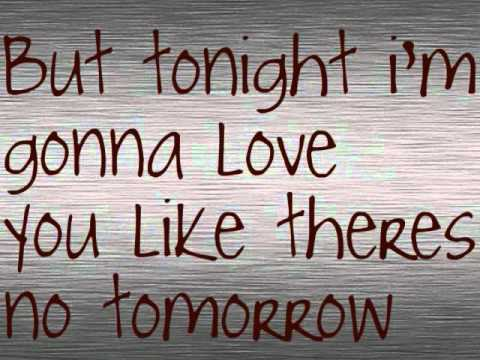 Tomorrow By: Chris Young with Lyrics!