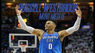 Russell Westbrook Career Mini Movie