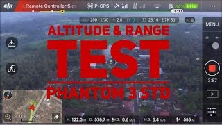 DJI Phantom 3 Standard - Range & Altitude Test (No Modification)
