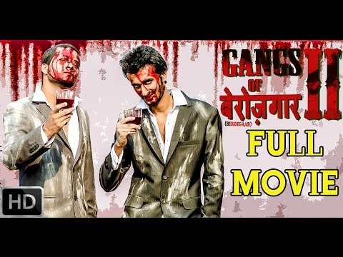 Gangs Of Berozgaar 2 Full Movie (HD)