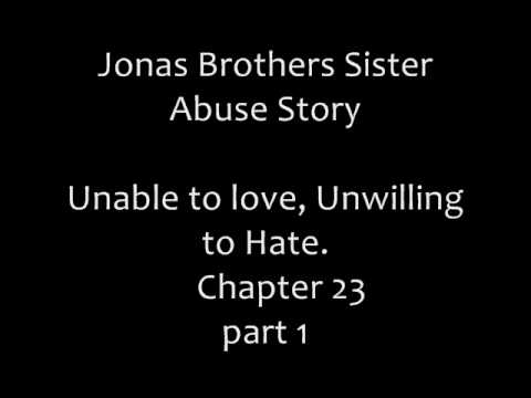 Jonas Brothers Sister Abuse Story Chapter 23 Part 1 video