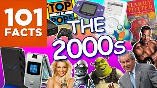 101 Facts About The 2000s