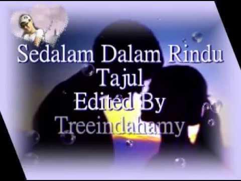 download lagu Sedalam Dalam Rindu- Tajul ~~ gratis
