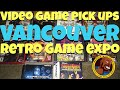 Video game pick ups Vancouver B.C. Retro game expo