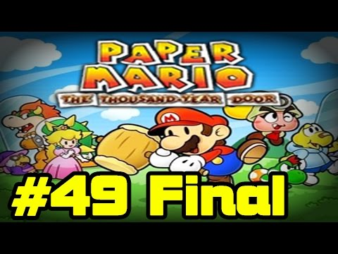 Let's Play Paper Mario The Thousand Year Door #49 Final - O Mundo Livre Das Trevas!