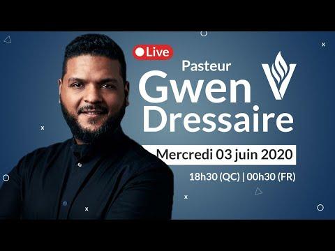 Le juste vivra par la foi avec Pst. Gwen Dressaire |  Mercredi 3 juin 2020 - 18h30 (QC) / 00h30 (FR)