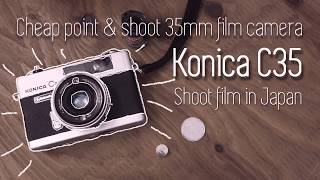 konica C35 Load Film & Test Shoot cheap point&shoot 35mm film camera