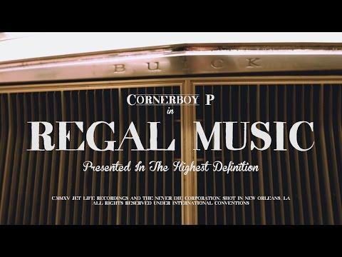 Cornerboy P – Regal Music [Video]