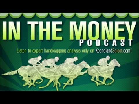 In The Money Podcast - Belmont, June 6, Races 3 - 7