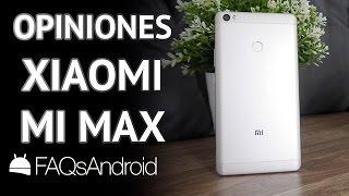 Xiaomi Mi Max: opiniones y sorpresa