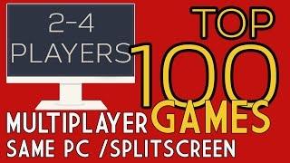 (2016) Top 100 Multiplayer Games | Splitscreen / Same PC / CO OP / LOCAL MULTIPLAYER