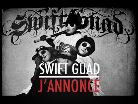 SWIFT GUAD - J ANNONCE