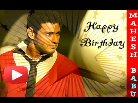 Happy Birthday Mahesh Babu - Rajshri Wishes HD