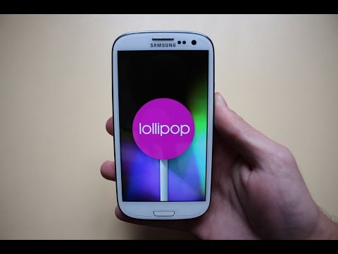 Samsung Galaxy S3 Android 5.0 Lollipop ROM