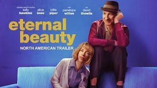 Eternal Beauty - North American Trailer