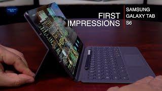 Samsung Galaxy Tab S6 - First Impressions