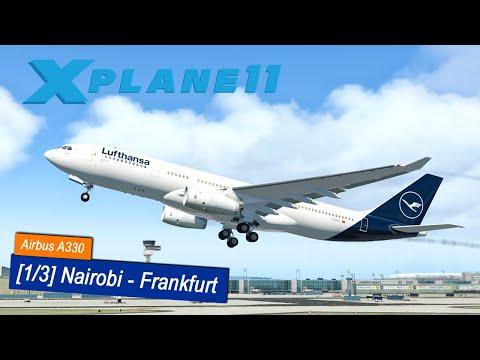 X-Plane 11 #4 | Nairobi - Frankfurt | Lufthansa Airbus A330 | JarDesign A330 | Flugvorbereitung