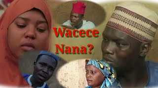 Wacece nana (latest hausa movies 2019)trailer