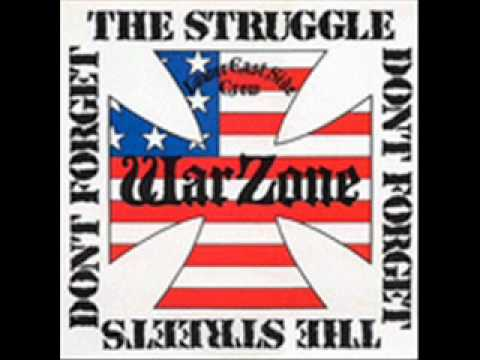 Warzone- Don't Forget The Struggle, Don't Forget The Streets