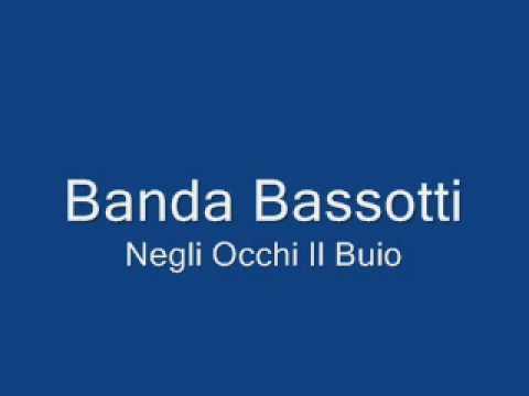 Banda Bassotti - Negli Occhi Il Buio