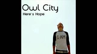 Watch Owl City Here