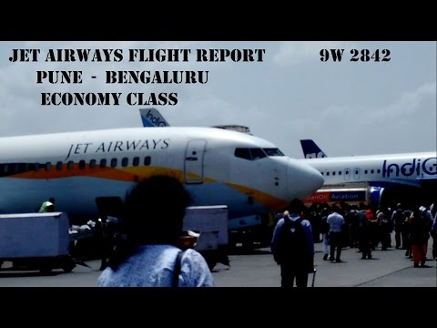 FLIGHT REPORT: JET AIRWAYS 9W 2842 | PUNE - BANGLORE | PUNE AIRPORT | BANGLORE AIRPORT |  B737-800