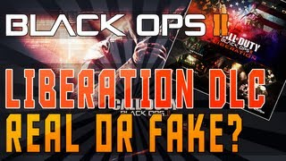 "Black Ops 2 ""LIBERATION"" DLC ""Third Map Pack"" - REAL or FAKE?!?"