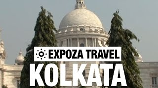 Kolkata Travel Video Guide