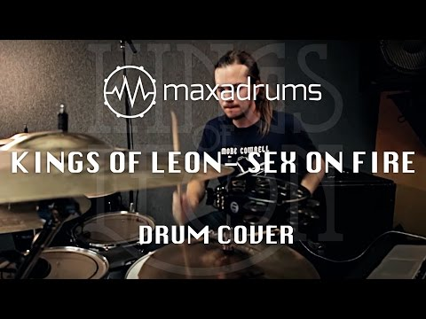 Kings Of Leon - Sex On Fire (drum Cover By Maximiliam Andersson) video