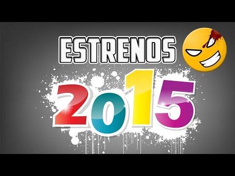 Listado de películas que se estrenarán en el 2015 | Películas de Estreno 2015