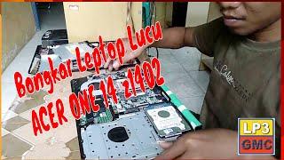 wong ndeso Bongkar Leptop   ACER ONE 14 z1402   Part 1   #BongkarLeptop