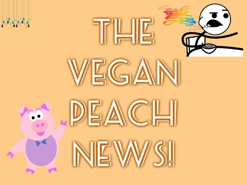 The Vegan Peach News-- Butcher Goes Vegan, Amy's Kitchen, Breast Cancer, Fish Oil Pills, Egg Whites