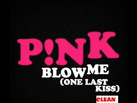 P!nk Blow Me (one Last Kiss) (clean) video