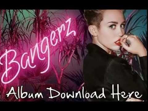 [HQ] Miley Cyrus-BANGERZ Album Free Full Download