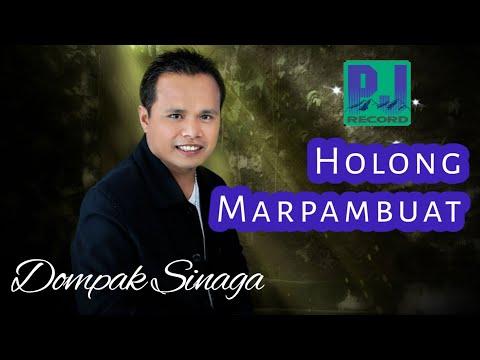 DOMPAK SINAGA - HOLONG MARPAMBUAT (ORIGINAL SOUND) (Official Audio)