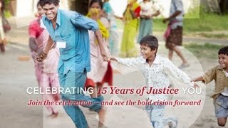 IJM Celebrates 15 Years of Justice | IJM