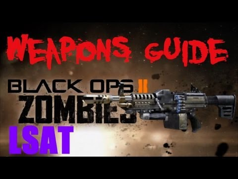 BO2 Zombies LSAT / FSIRT Weapons Guide (Nuketown Zombies Exclusive)