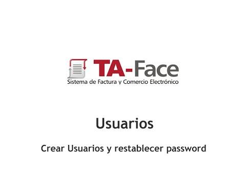 TA-Face ::15:: Usuarios - Crear Usuarios y restablecer Password