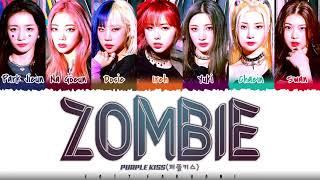 PURPLE KISS (퍼플키스) - 'ZOMBIE' Lyrics [Color Coded_Han_Rom_Eng]