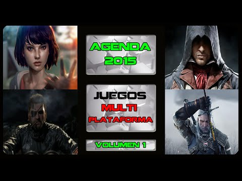 Agenda 2015 - Los Juegos Multiplataforma (vol. 1) (Play 4, Xbox One, Wii U, Play 3, Xbox 360, PC)