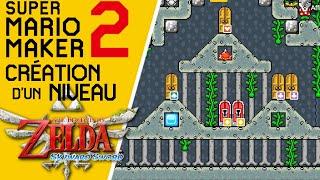 Super Mario Maker 2 - Création d'un niveau Zelda : la Tour des Cieux (Zelda SS) #2