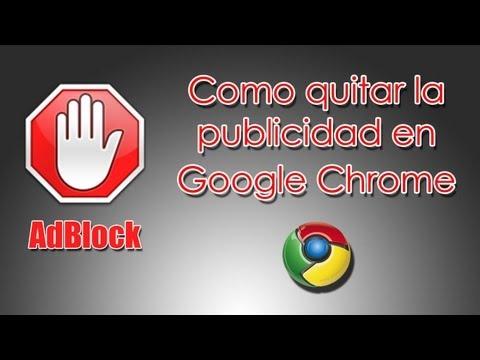 AdBlock - Como quitar la publicidad en Google Chrome (Tutorial)