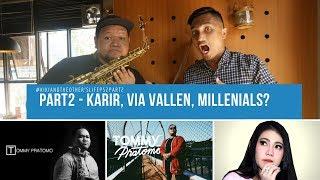 #KIKIKOL - Kiki and the Other's Life #EPS2Part2 - Pencapaian Karir, Via Vallen dan Millenials?