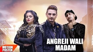 Motion Poster | Angreji Wali Madam | Kulwinder Billa,Dr Zeus, Shipra Ft Wamiqa Gabbi | Speed Records