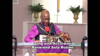 Song with Accordion Player Reverend Sola Rotimi