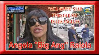 """Mob Wives"" Star Angela ""Big Ang"" Raiola Finds a Little Bit of NYC in LA"