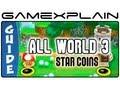 New Super Mario Bros. 2:  World 3 Star Coins (All 30!) Guide & Walkthrough